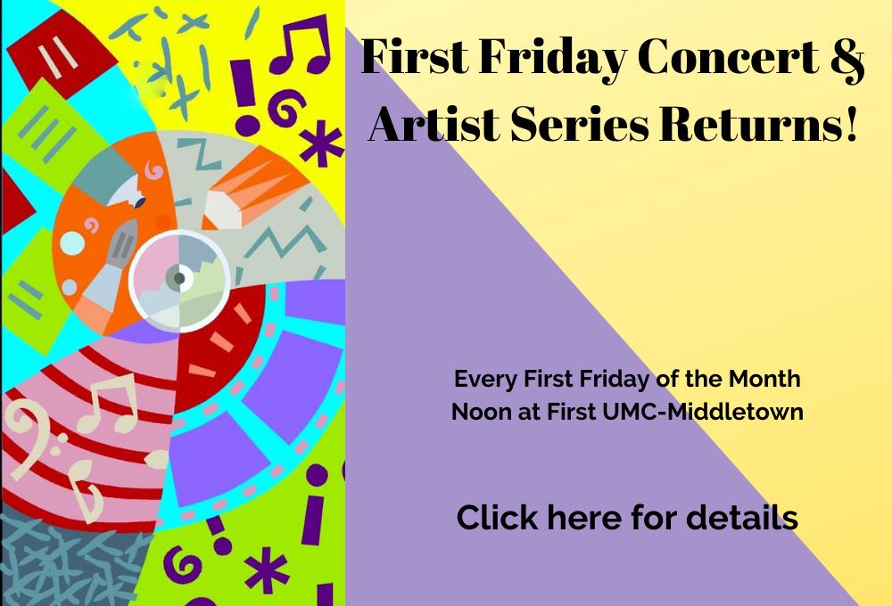 First Friday Concert & Artist Series 2020